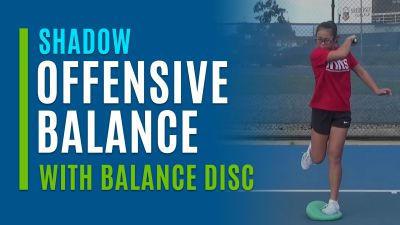 Offensive Balance (Shadow with Balance Disc)