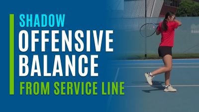 Offensive Balance (Shadow from Service Line)