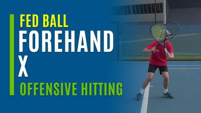 Forehand X (Offensive Hitting)