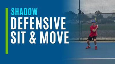 Defensive Sit & Move (Shadow)