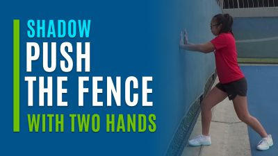 Push the Fence (With Two Hands)