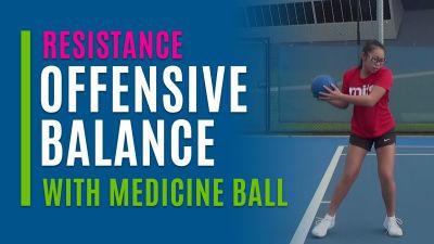 Offensive Balance (With Medicine Ball)
