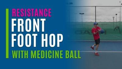 Front Foot Hop (With Medicine Ball)