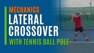 Lateral Crossover (With Tennis Ball Pole)