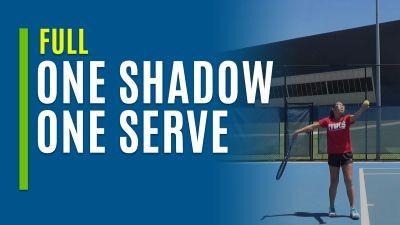 One Shadow. One Serve