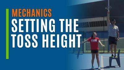 Setting the Toss Height