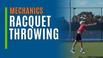 Racquet Throwing