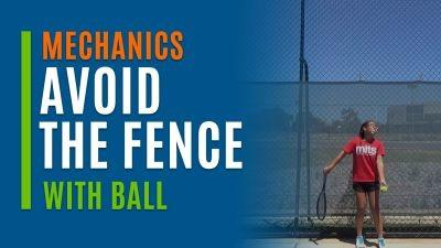 Avoid the Fence Serves (With Ball)