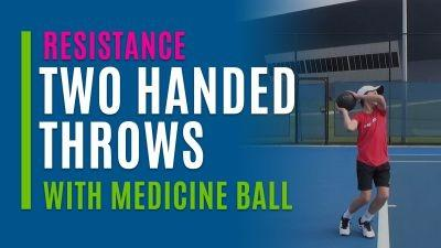Two Handed Throws (With Medicine Ball)