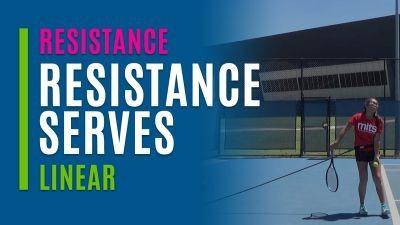 Resistance Serves (Linear)