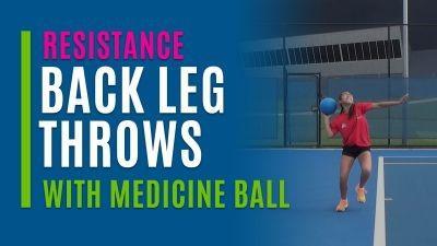 Back Leg Throws (With Medicine Ball)