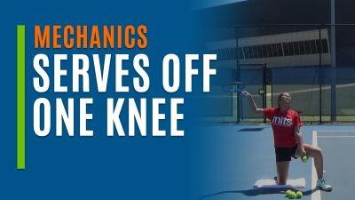 Serves Off One Knee