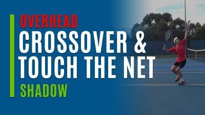 Crossover Step & Touch the Net (Shadow)