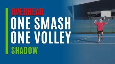One Smash. One Volley (Shadow)