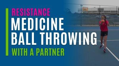Medicine Ball Throwing (With a Partner)