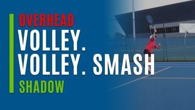 Volley. Volley. Smash (Shadow)