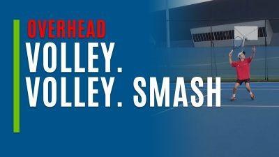 Volley. Volley. Smash