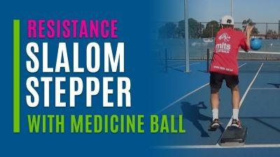 Slalom Stepper (With Medicine Ball)