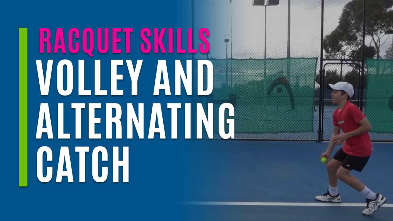Volley and Alternating Catch