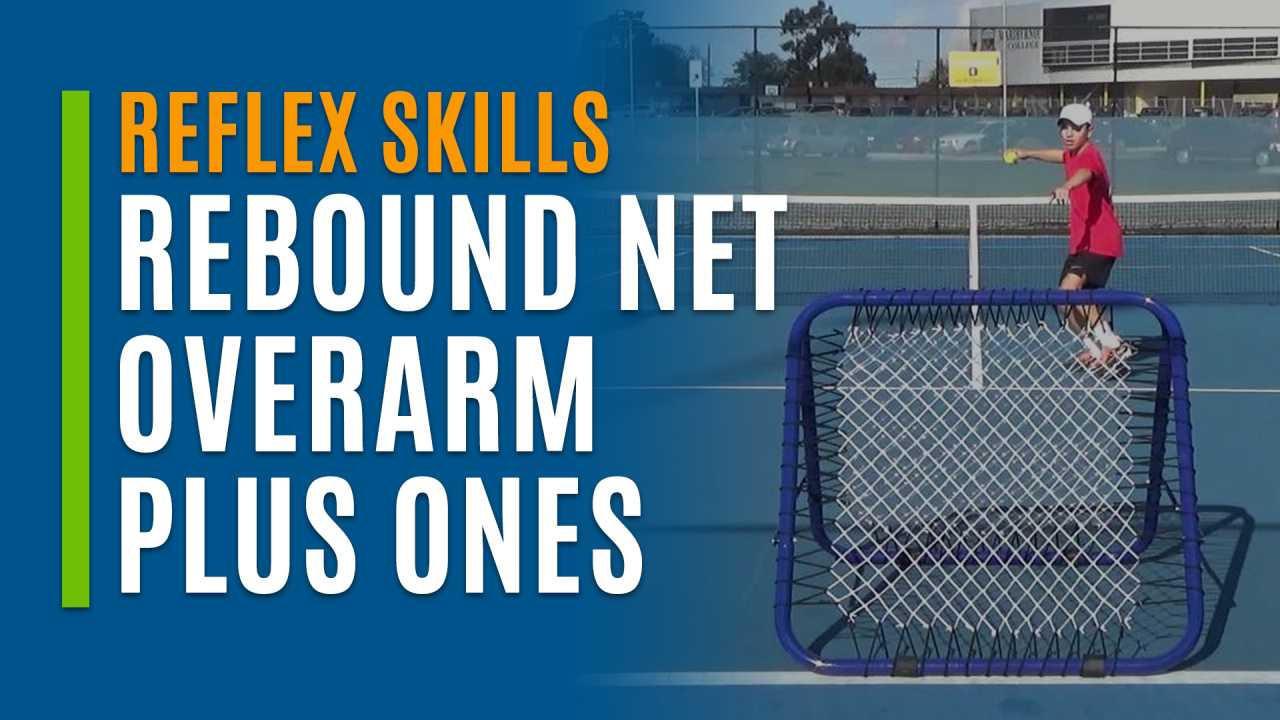 Rebound Net Overarm Plus Ones