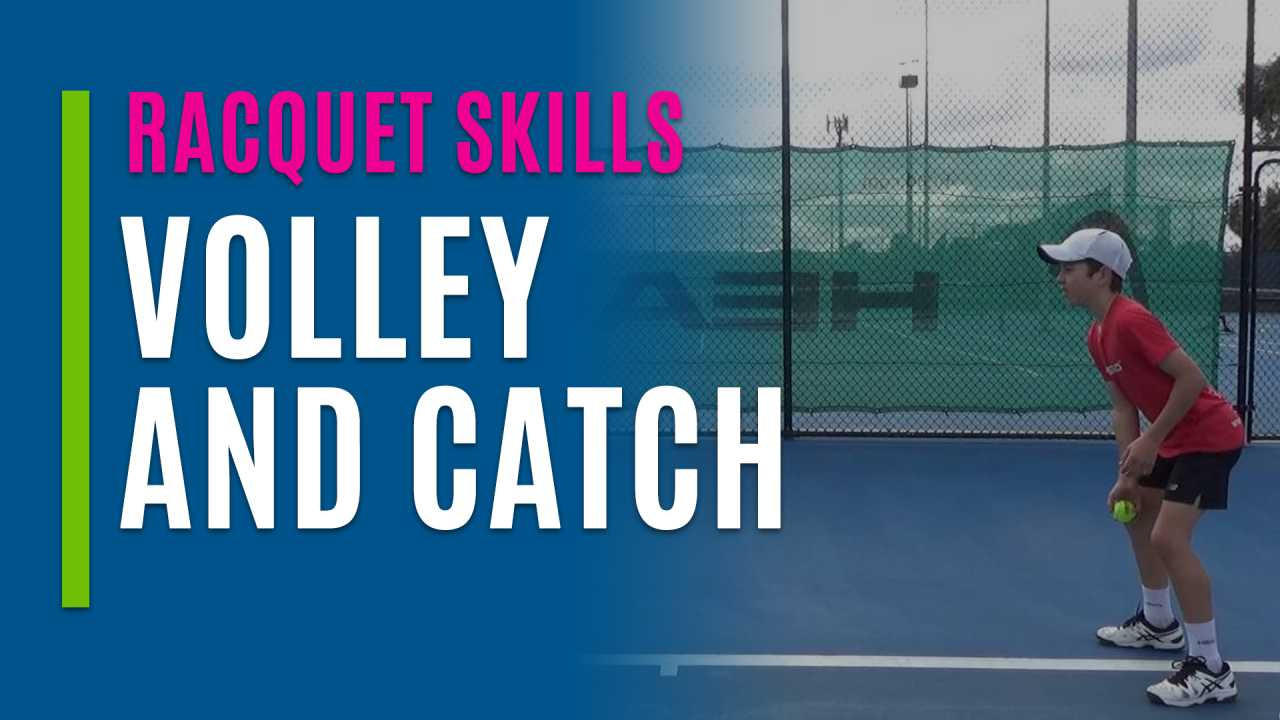 Volley and Catch