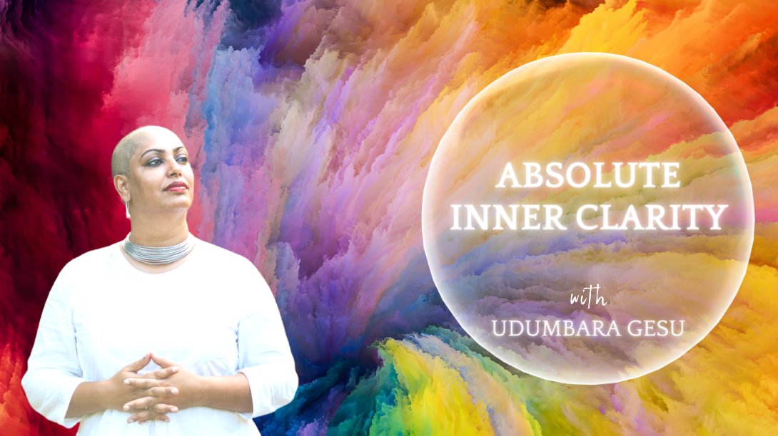 Udumbara Gesu grew up in the presence of god intoxicated masters. She absorbed the sanctity of inner silence and clarity from them.