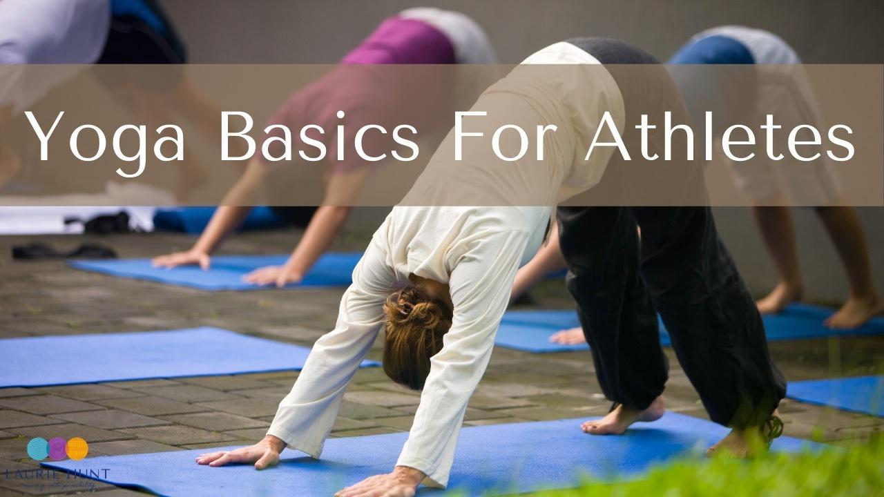 Yoga Basics for Athletes
