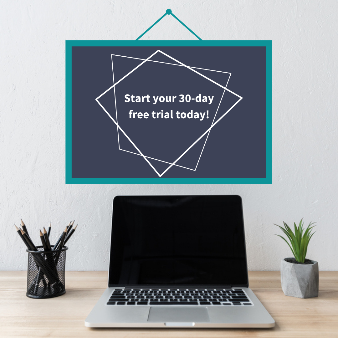 start your 30-day free trial today