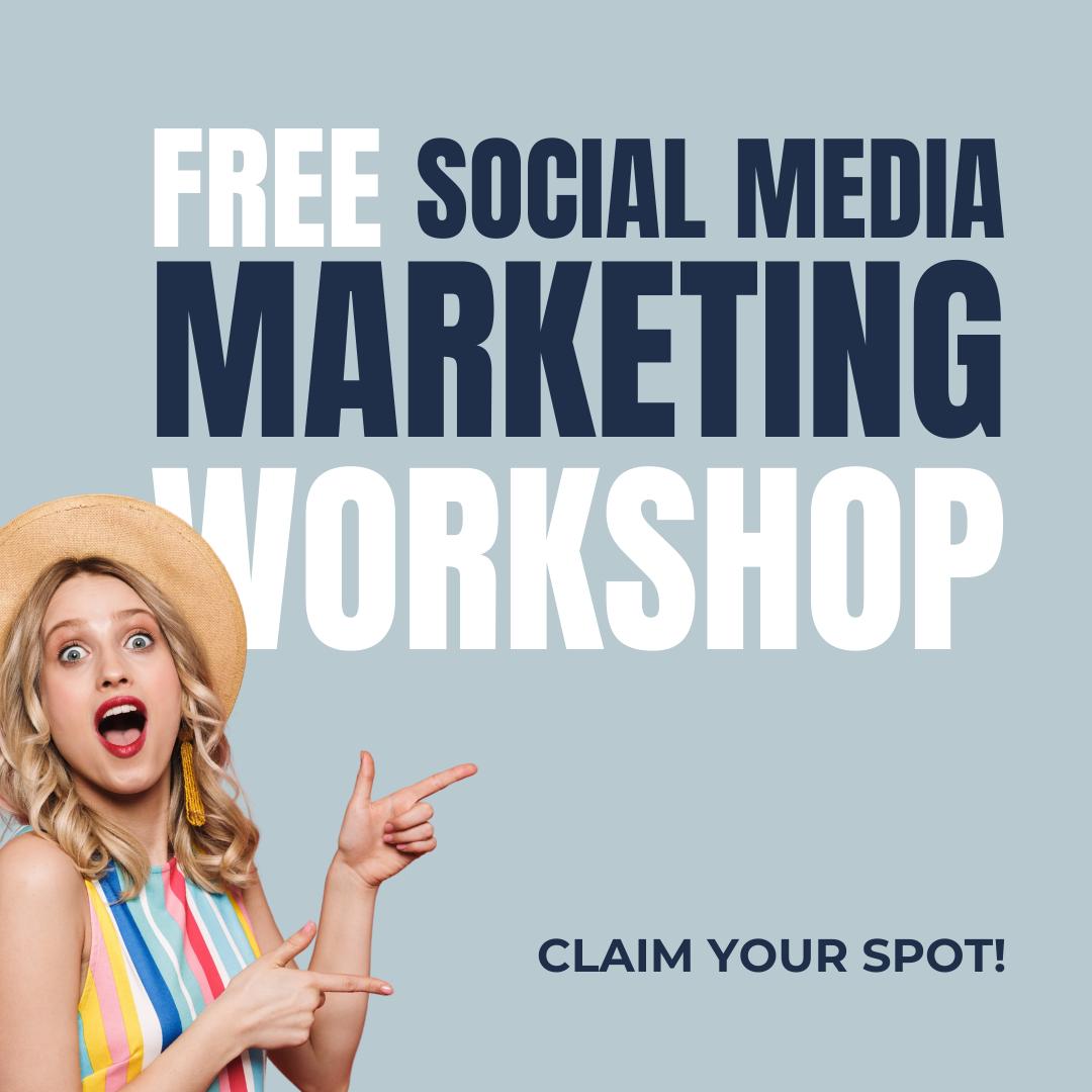 Free Social Media Marketing Workshop