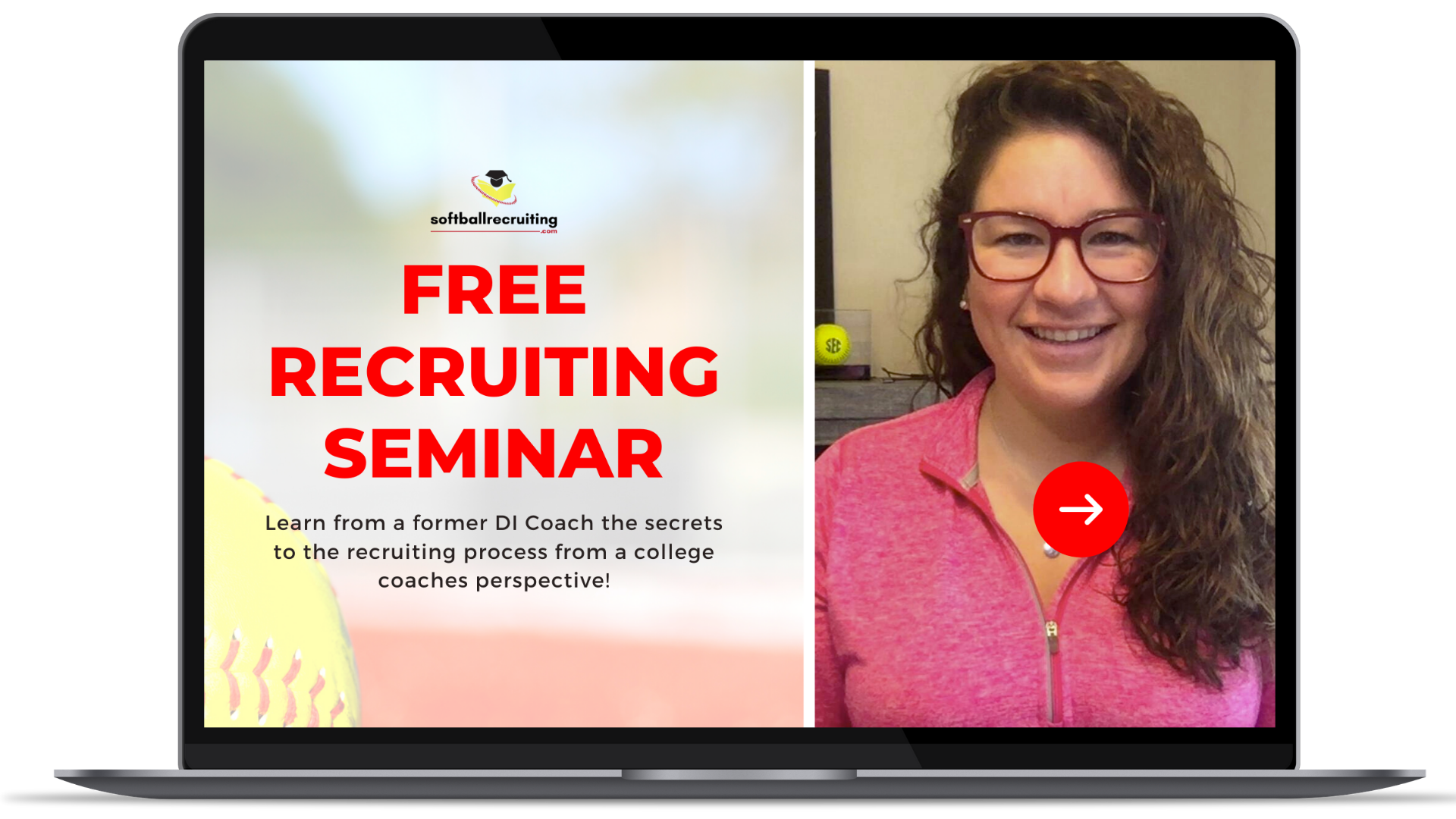 Rachel Coleman - Free Softball Recruiting Seminar For Players, Parents, & coaches