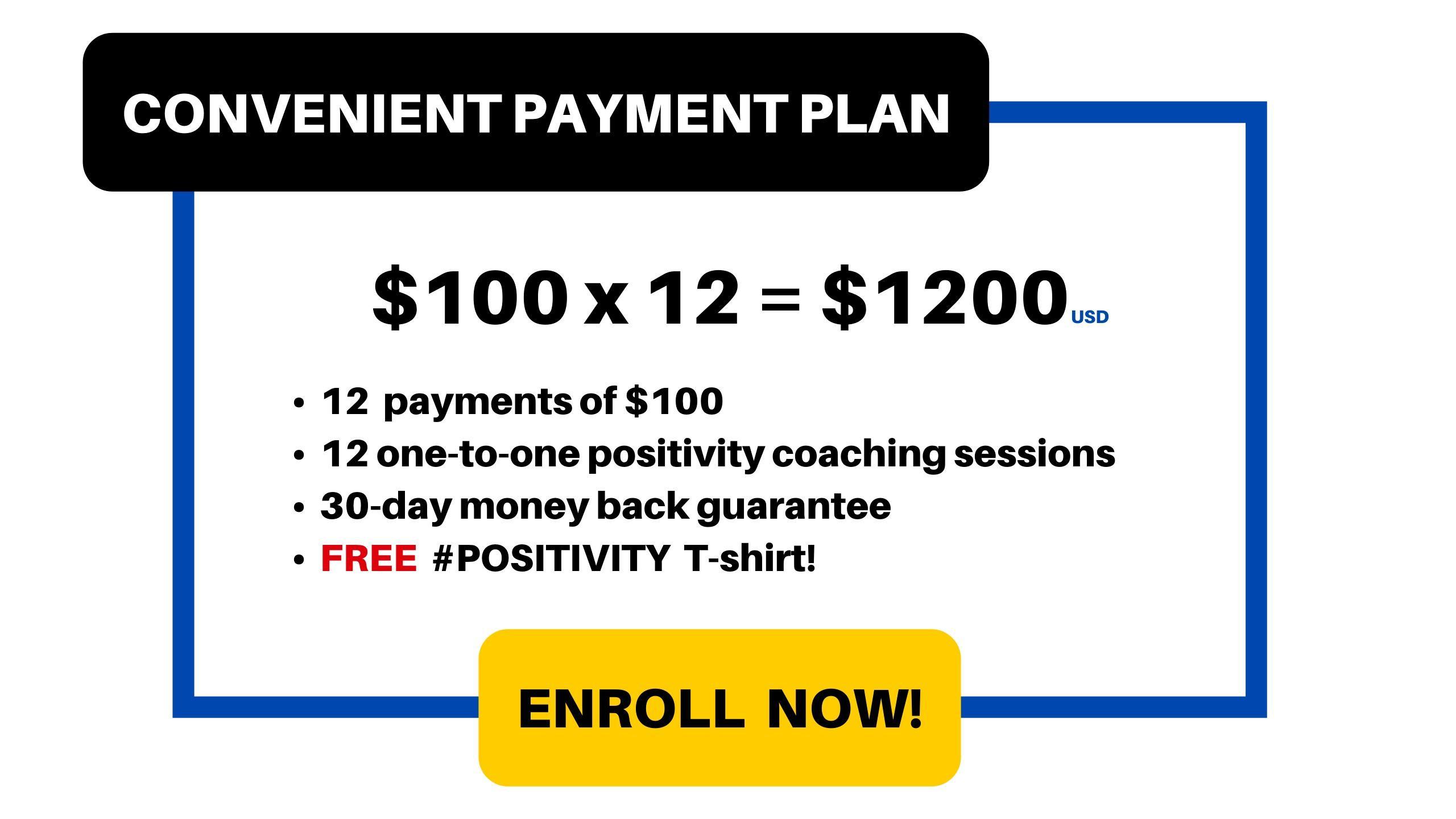 Payment Plan: $100 x 12 = $1200