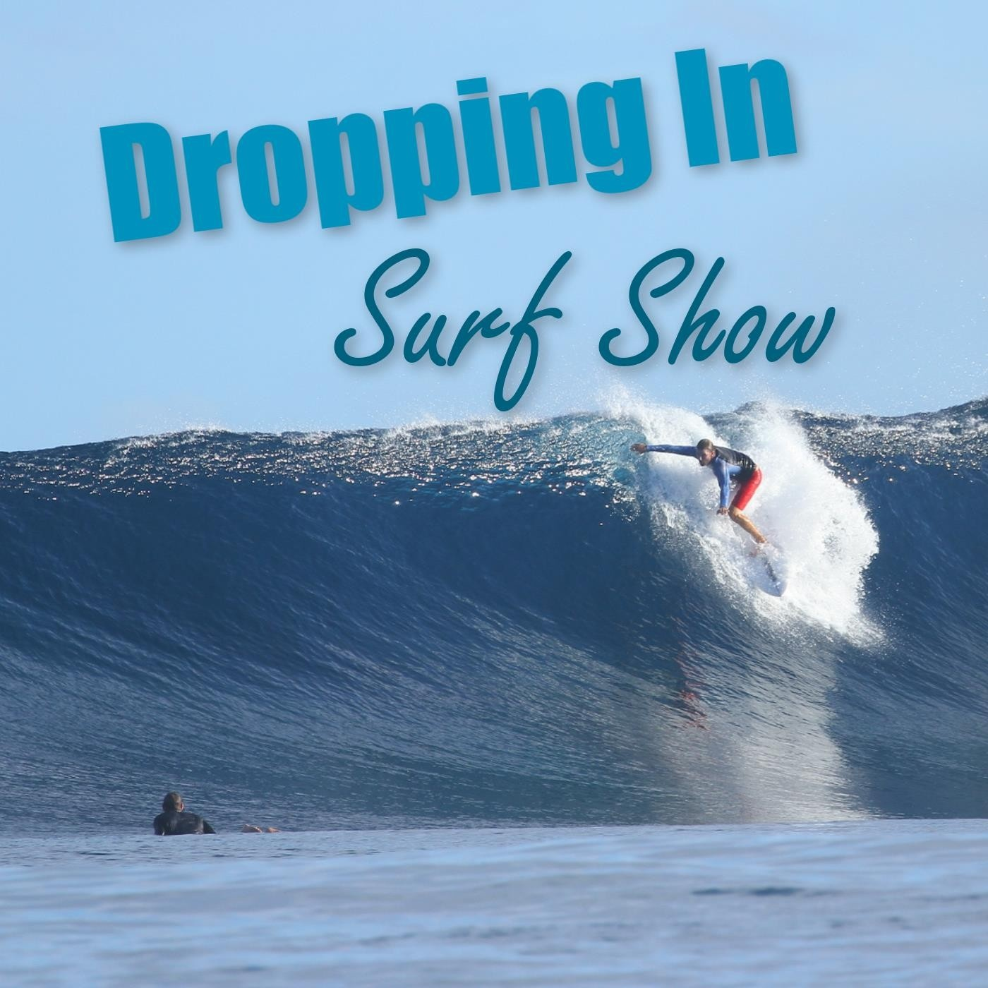 dropping in surf show