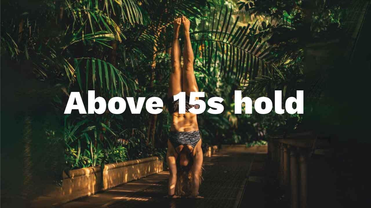 Handstand toolkit Above 15s hold