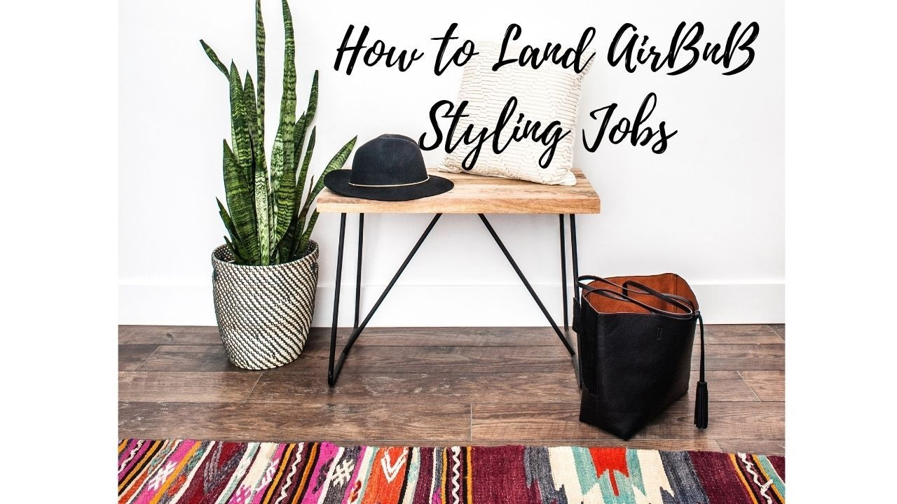 How to Land Airbnb Styling Jobs