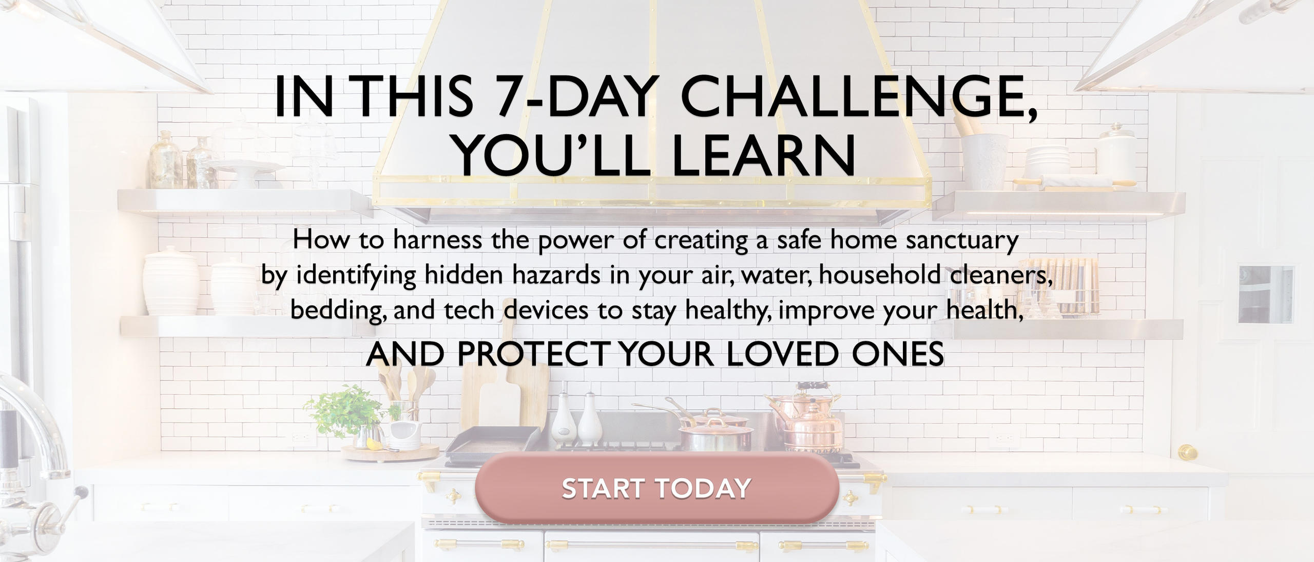 How to harness the power of creating a safe home sanctuary through the 7-Day Challenge