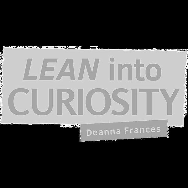 Lean Into Curiosity Podcast