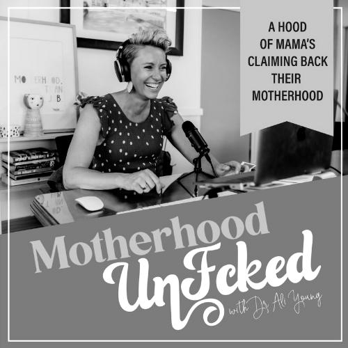 Tina Tower UnFck MotherHood Podcast