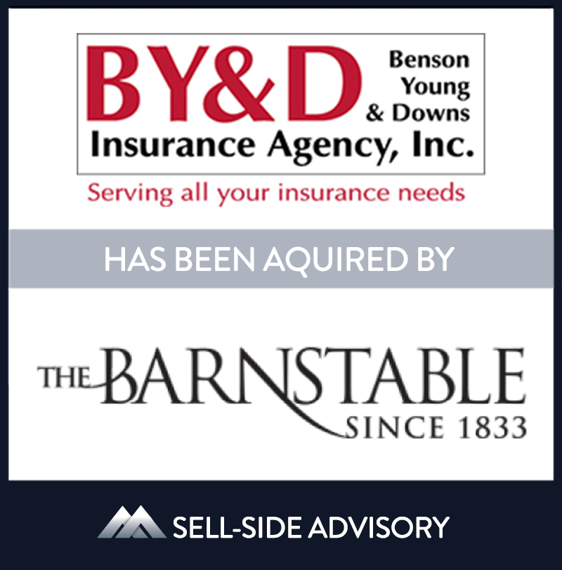 "The Barnstable County Mutual Insurance Company, Inc  acquired Provincetown, Massachusetts-based Benson Young & Downs Insurance Agency, Inc (""BY&D"").  The transaction became effective September 1, 2020. BY&D is a property & casualty insurance agency primarily providing personal lines insurance to real estate owners throughout Cape Cod. BY&D has been serving the insurance needs of Cape Codders since 1902 and is proud to continue their ""client first"" tradition going forward with The Barnstable. BY&D will remain an independent agency and continue to be led by current President, Paul Silva.  