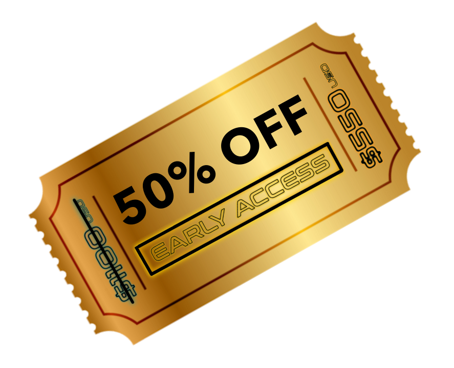 Early Access Ticket 50%