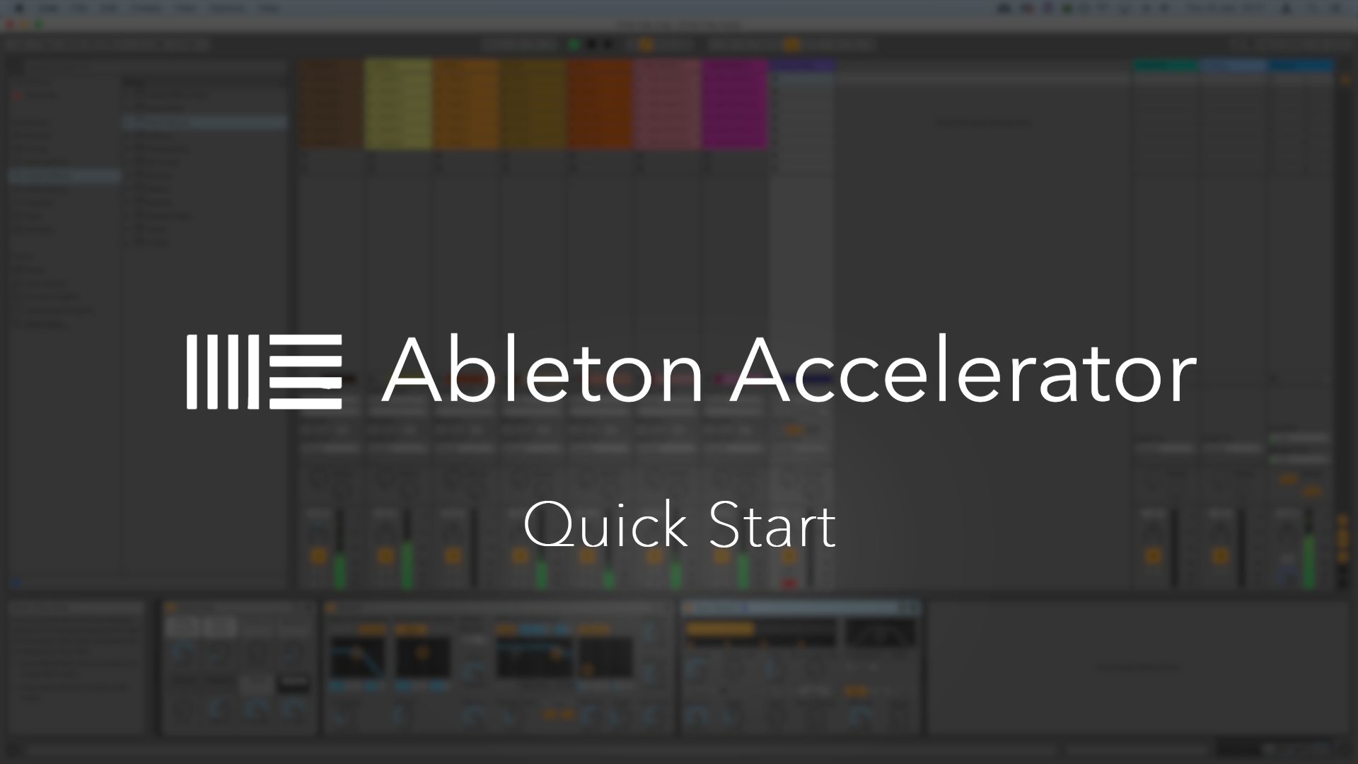 Ableton Accelerator Quick Start