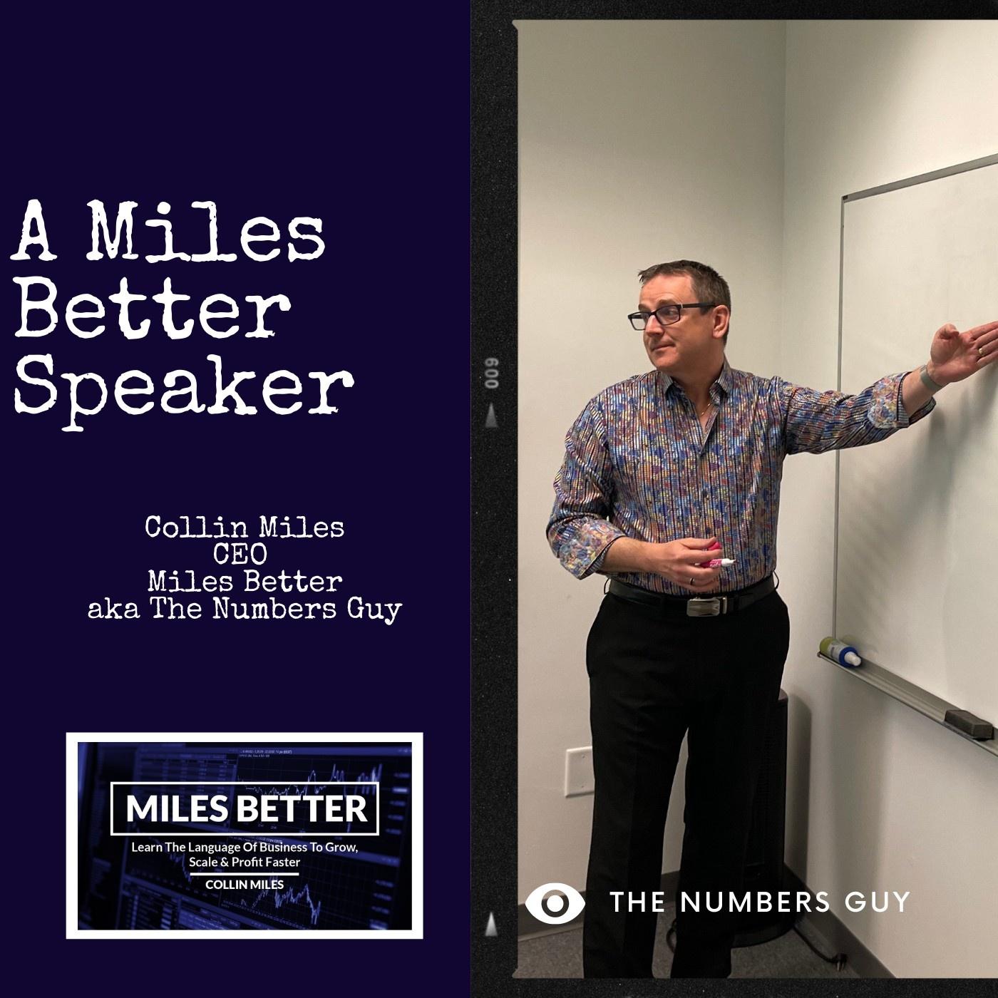 A Miles Better Speaker