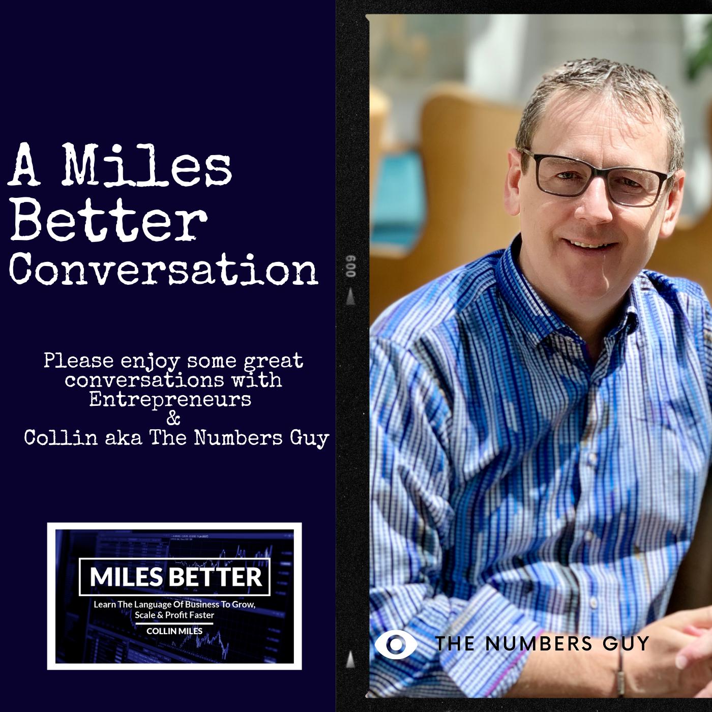 A Miles Better Conversation