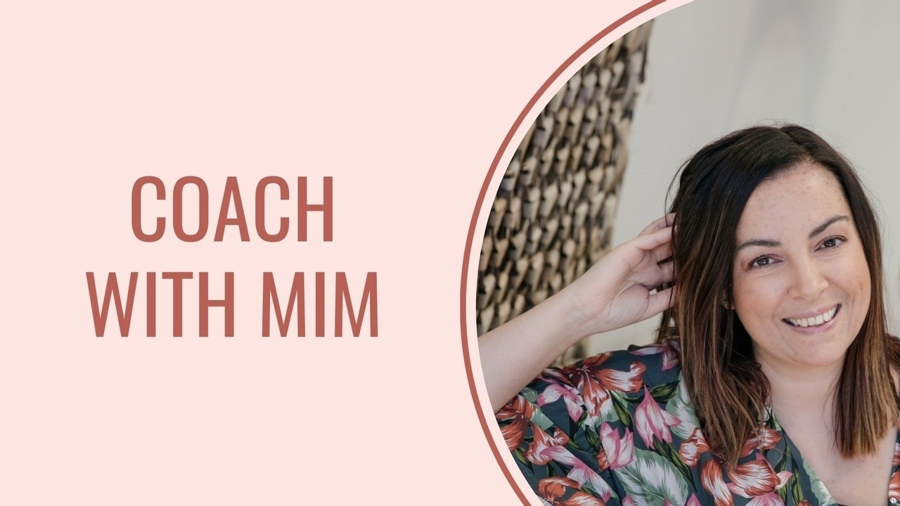 Coach with Mim
