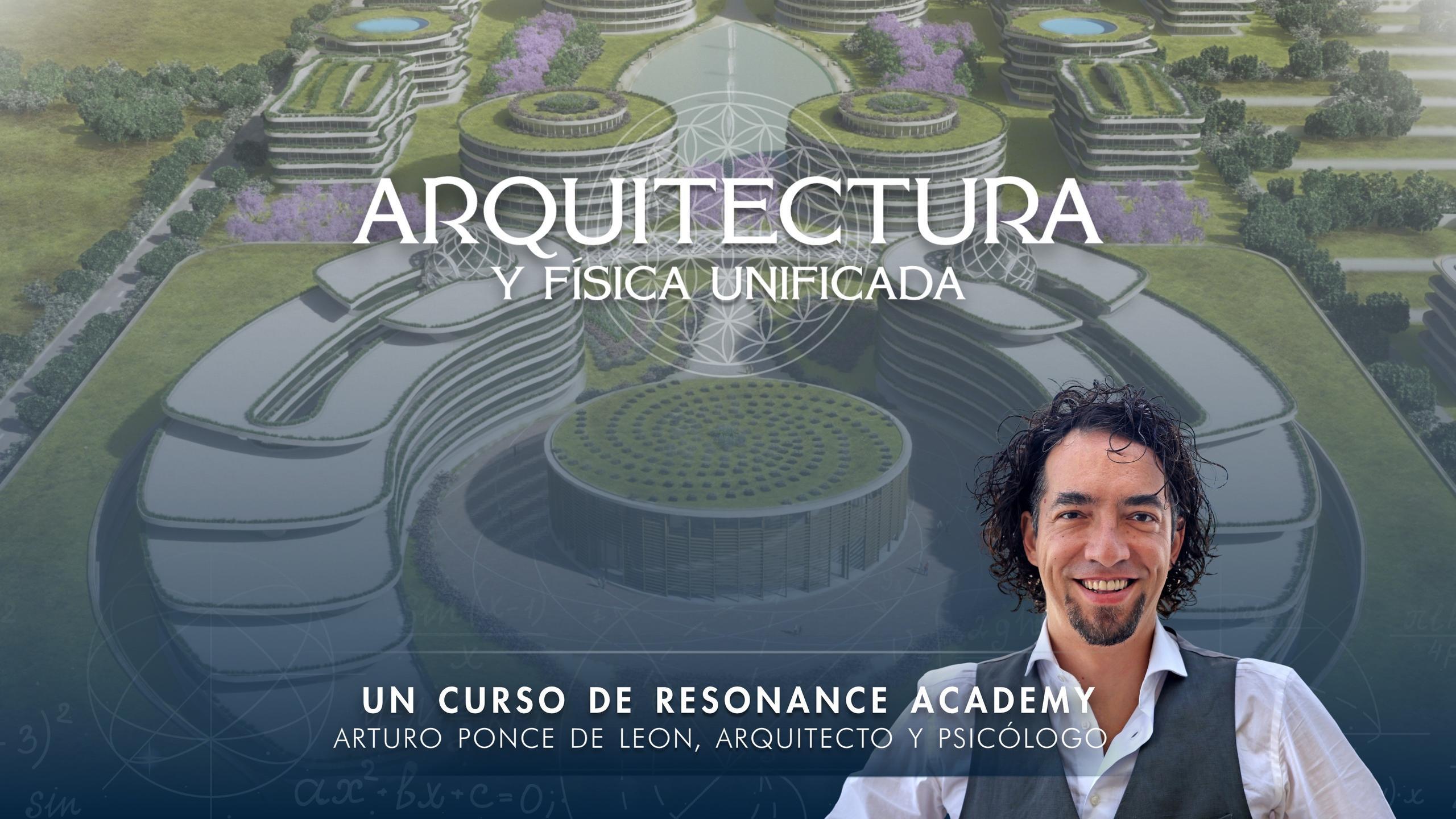 Arquitectura y Física Unificada
