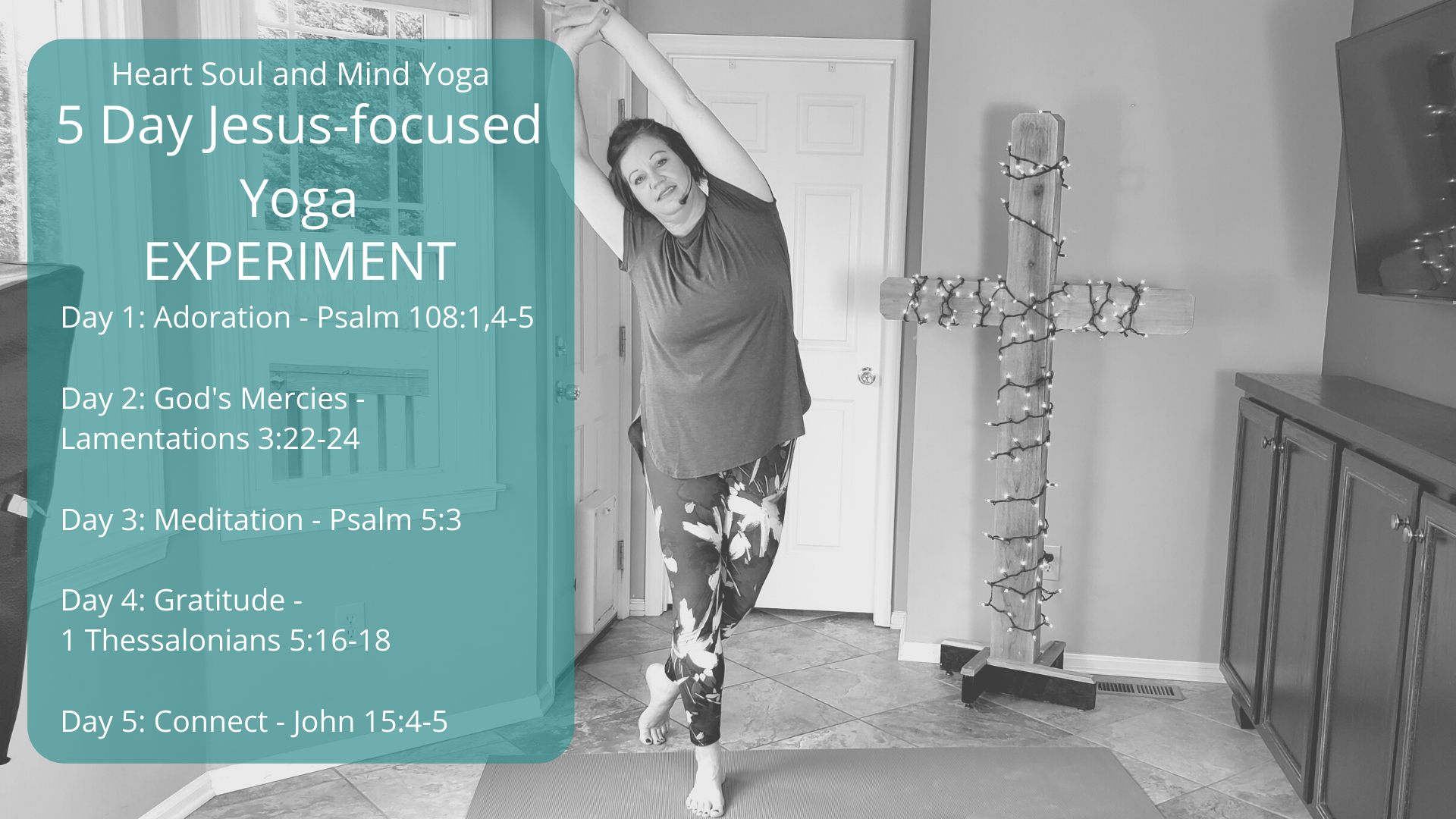 Topics of focus for 5 days of Christian Yoga Experiment