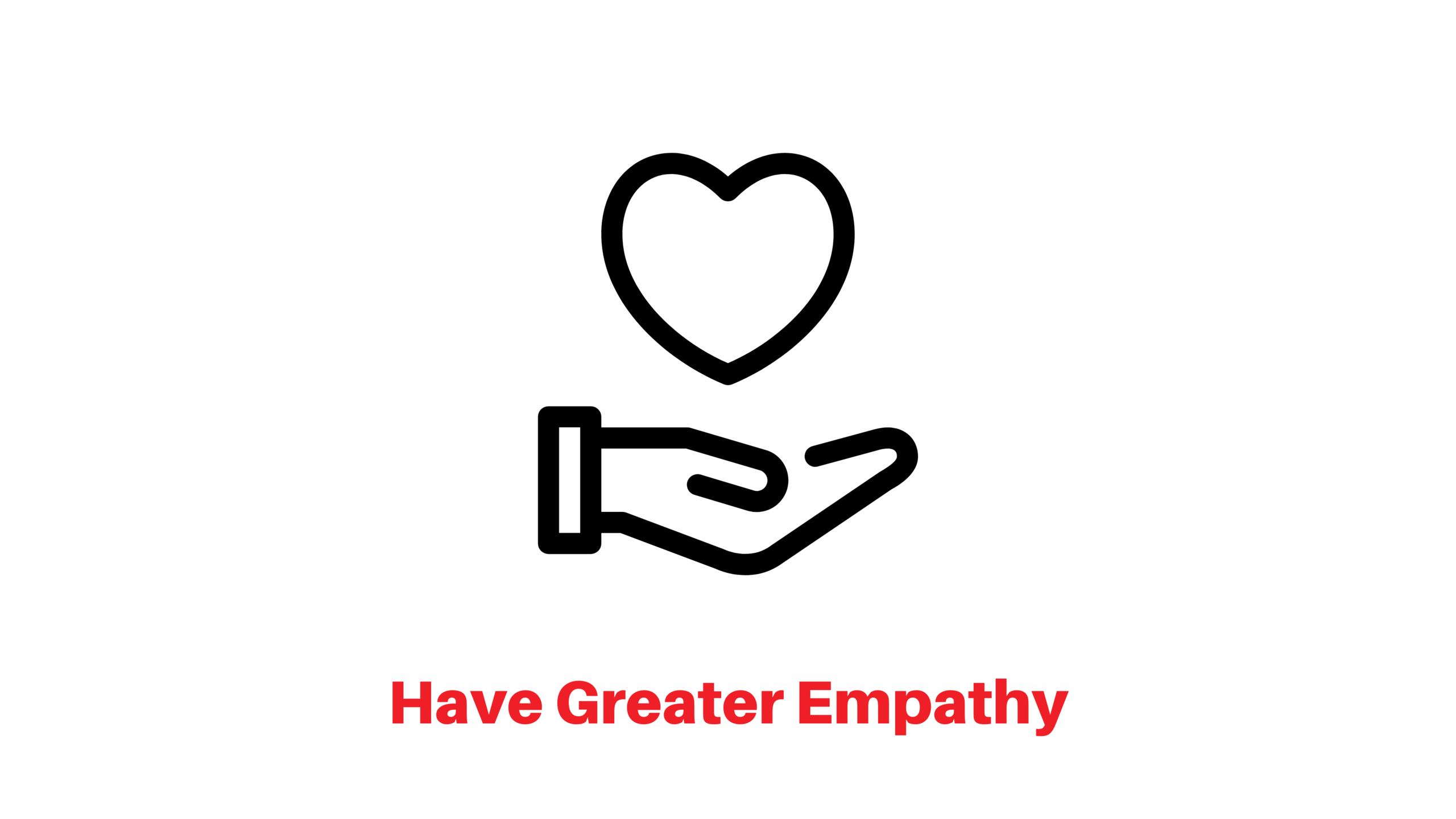 Have greater empathy ocon