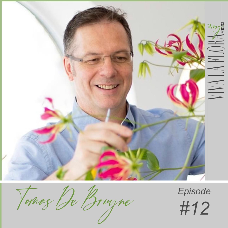 Viva La Flora Live Podcast Episode 12 Guest's photo - Tomas De Bruyne