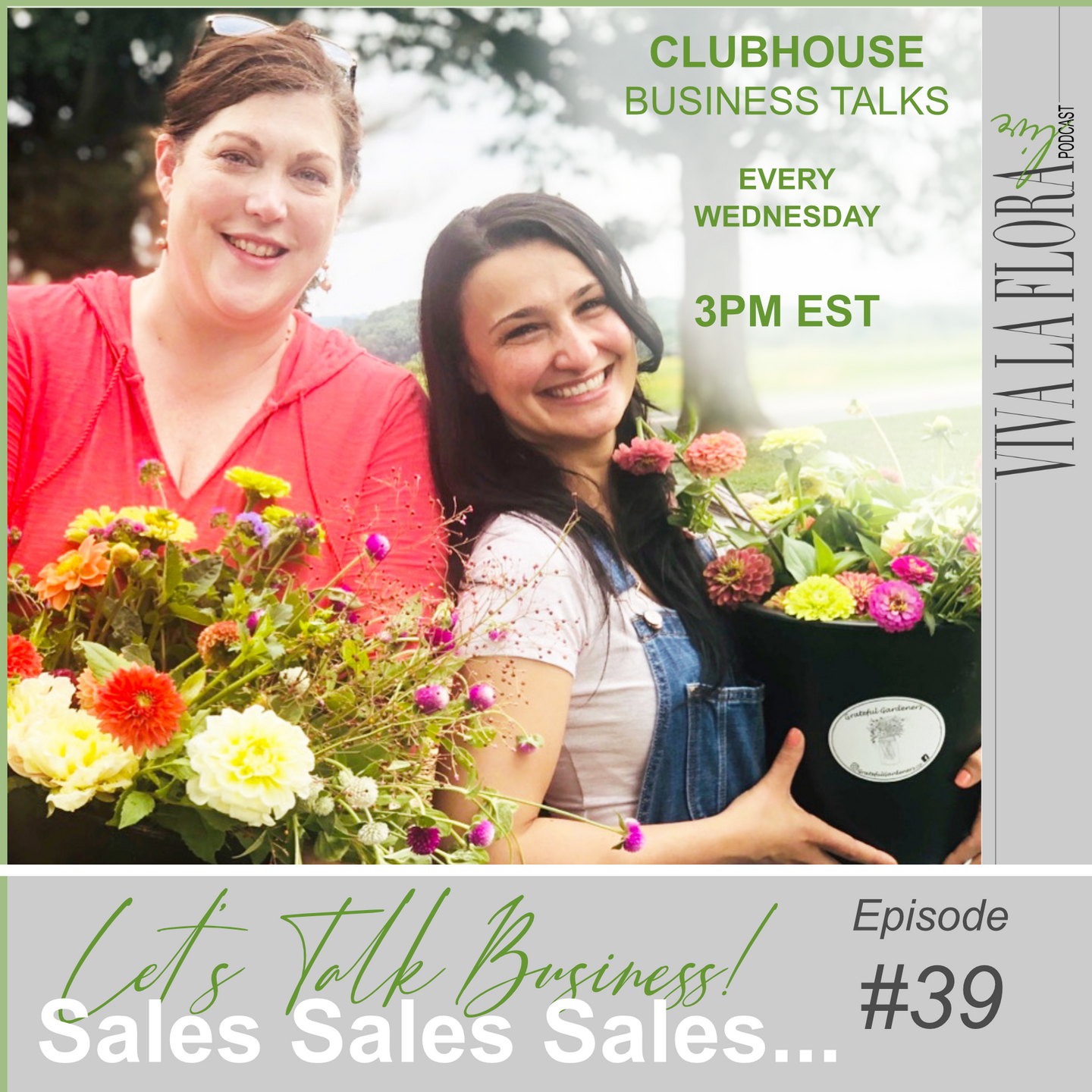 2 girls smiling on the cover of podcast episode for viva la flora live podcast