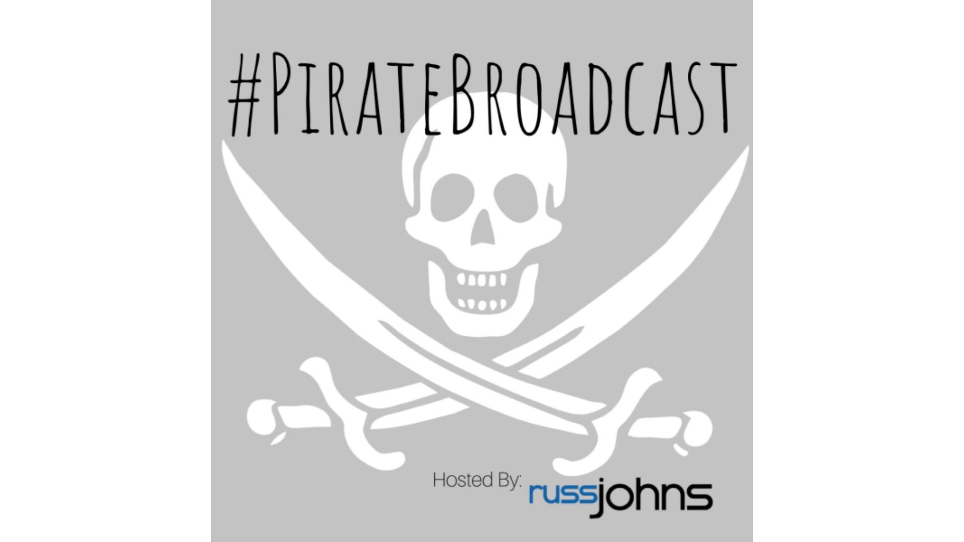 pirate broadcast russ johns podcast linkedin live