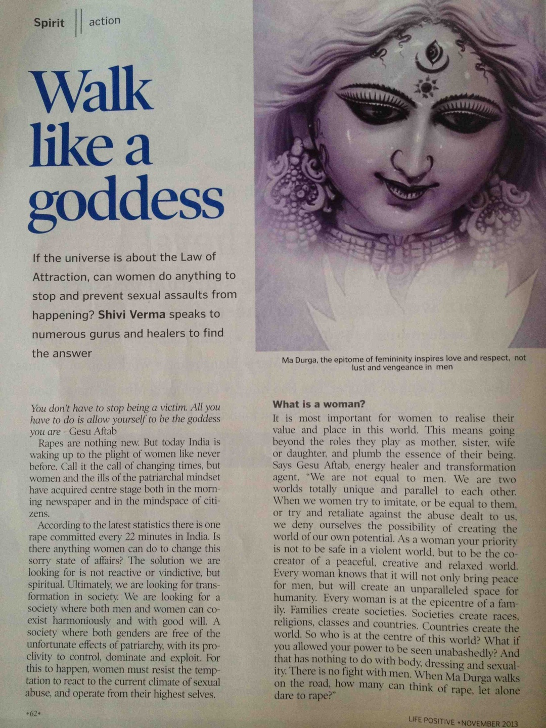Udumbara Gesu founder of Navel Consciousness daughter of Mother Rabiya founder of Navel Awakening Initiation talks about Maa Durga and what it is to be a woman in Life Positive magazine in 2013
